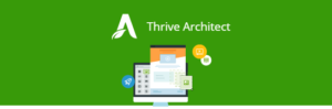 Thrive Architect – el maquetador definitivo para WordPress