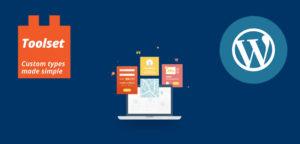 Contenido personalizado en WordPress, gestiónalo con Toolset Types